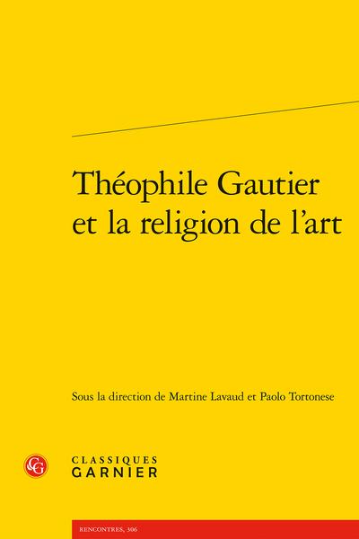 Théophile Gautier et la religion de l'art - Avant-propos