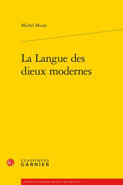 La Langue des dieux modernes