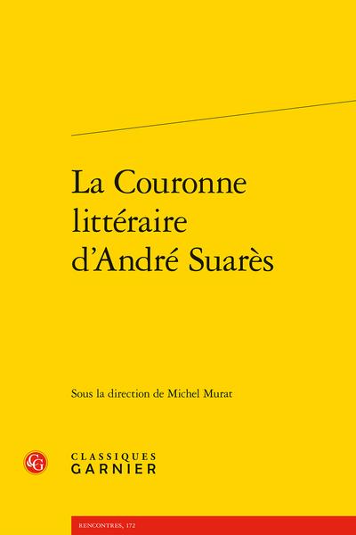 La Couronne littéraire d'André Suarès