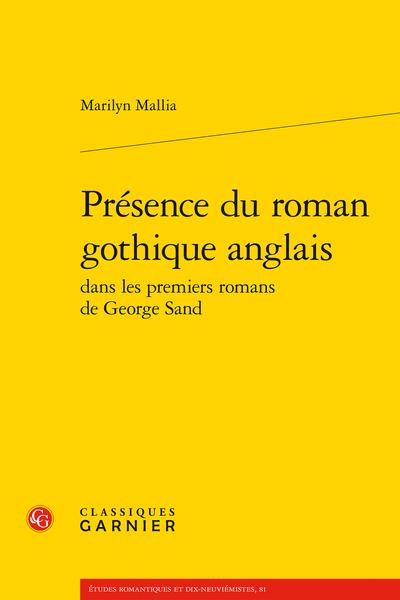 Présence du roman gothique anglais dans les premiers romans de George Sand