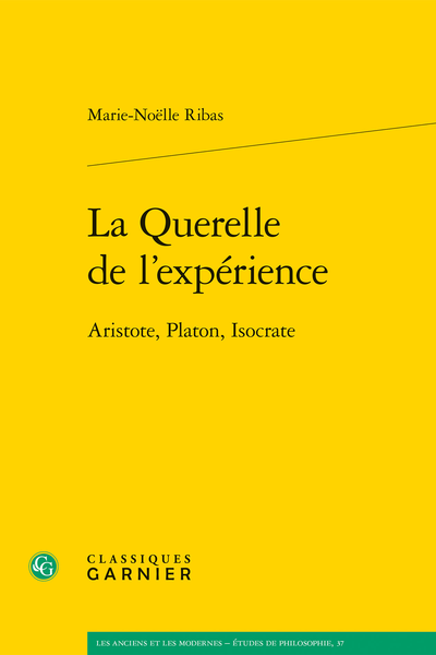La Querelle de l'expérience. Aristote, Platon, Isocrate - Abréviations