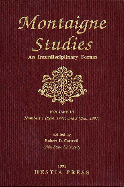 Montaigne Studies. 1991 An Interdisciplinary Forum, n° 3. varia