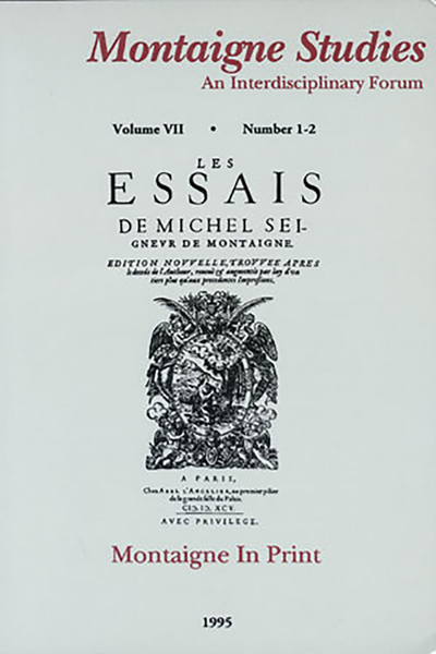 "Montaigne Studies. 1995 An Interdisciplinary Forum, n° 7. Montaigne in Print - ""Fleurs estrangeres"": Gournay's Translation of Montaigne's Quotations in the 1617 Essais"