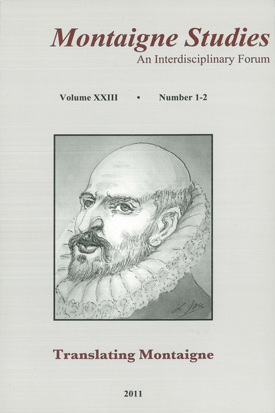 Montaigne Studies. 2011 An Interdisciplinary Forum, n° 23. Translating Montaigne