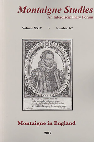 Montaigne Studies. 2012 An Interdisciplinary Forum, n° 24. Montaigne in England