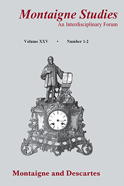Montaigne Studies. 2013 An Interdisciplinary Forum, n° 25. Montaigne and Descartes