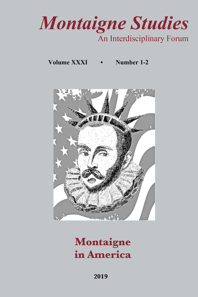 Montaigne Studies. 2019 An Interdisciplinary Forum, n° 31. Montaigne in America
