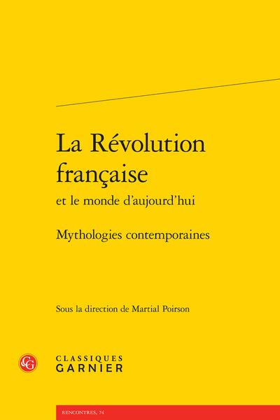 La Révolution française et le monde d'aujourd'hui. Mythologies contemporaines - Un curieux « oubli »