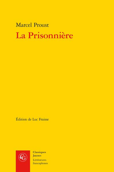 La Prisonnière - Note sur le texte