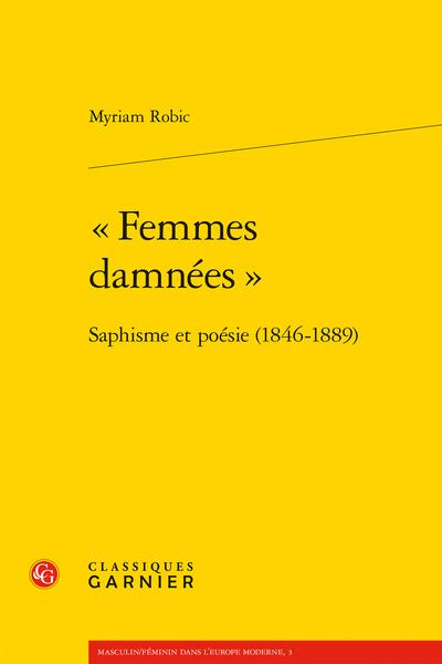 """""""Femmes damnées"""". Saphisme et poésie (1846-1889) - Éléments de bibliographie"""