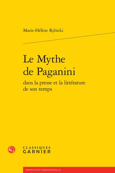 Le Mythe de Paganini dans la presse et la littérature de son temps