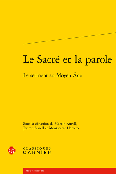 Le Sacré et la parole. Le serment au Moyen Âge - Machiavelli's Treatment of Congiure and the Modern Oath