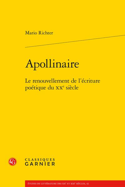 Apollinaire. Le renouvellement de l'écriture poétique du XXe siècle - Apollinaire et Soffici