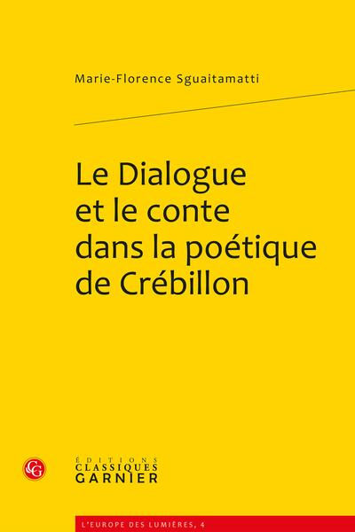 Le Dialogue et le conte dans la poétique de Crébillon