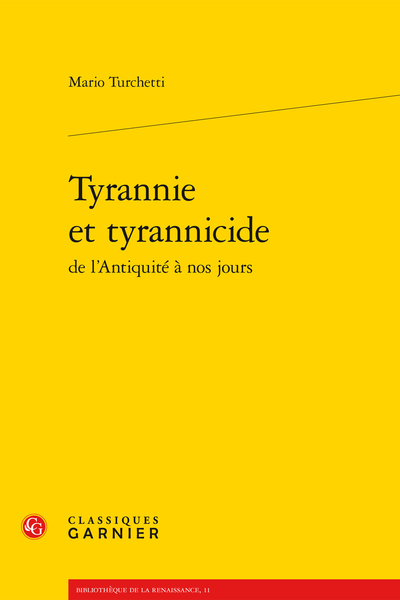 Tyrannie et tyrannicide de l'Antiquité à nos jours