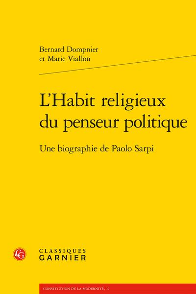 L'Habit religieux du penseur politique. Une biographie de Paolo Sarpi - Quel Ordre va accueillir Paolo Sarpi?