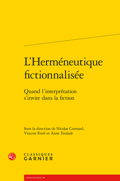 L'Herméneutique fictionnalisée. Quand l'interprétation s'invite dans la fiction - La saturation et l'effroi