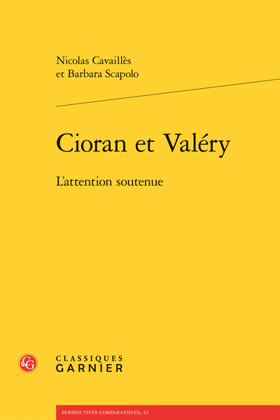 Cioran et Valéry. L'attention soutenue