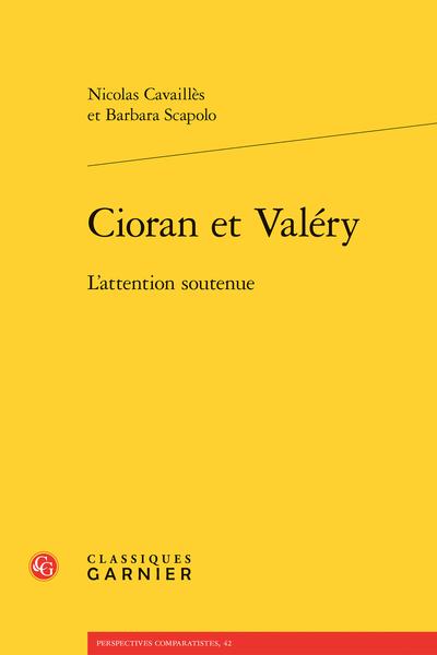Cioran et Valéry. L'attention soutenue