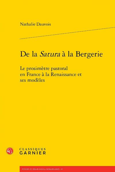 De la Satura à la Bergerie. Le prosimètre pastoral en France à la Renaissance et ses modèles