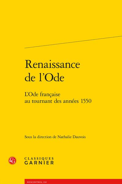 Renaissance de l'Ode. L'Ode française au tournant des années 1550