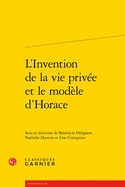 L'Invention de la vie privée et le modèle d'Horace