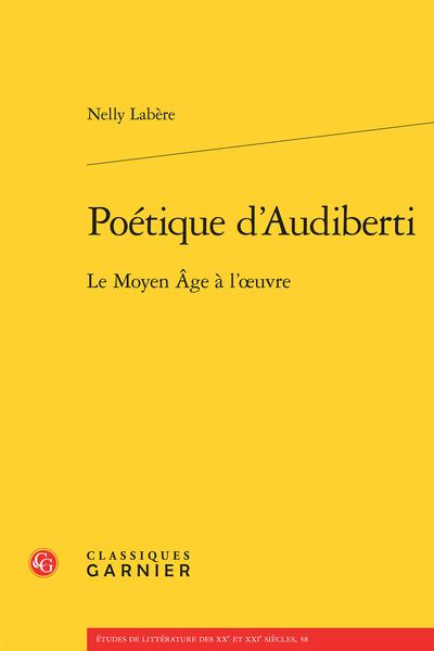 Poétique d'Audiberti. Le Moyen Âge à l'œuvre