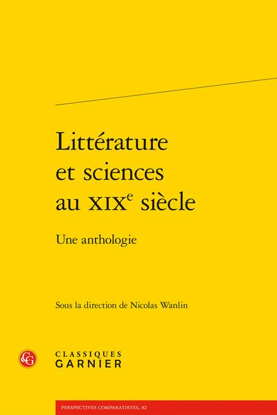 Littérature et sciences au XIXe siècle. Une anthologie