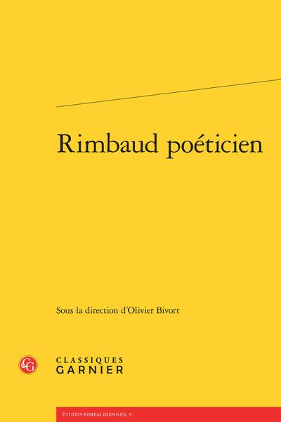 Rimbaud poéticien - Table des matières