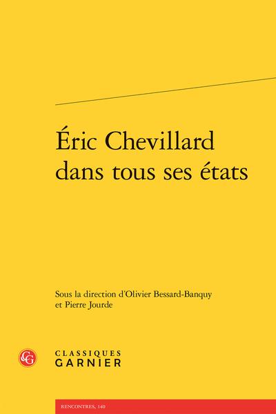 Éric Chevillard dans tous ses états