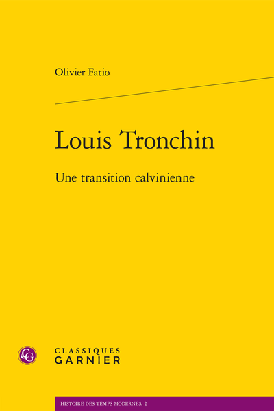Louis Tronchin. Une transition calvinienne