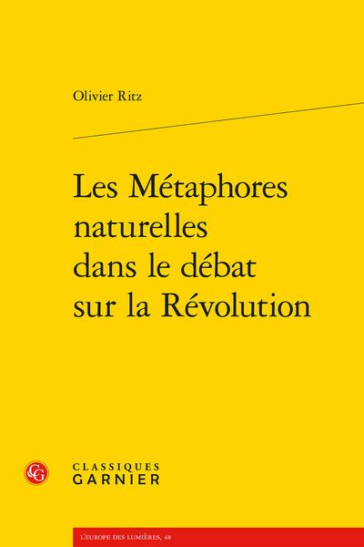 Les Métaphores naturelles dans le débat sur la Révolution