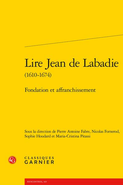 Lire Jean de Labadie (1610-1674). Fondation et affranchissement