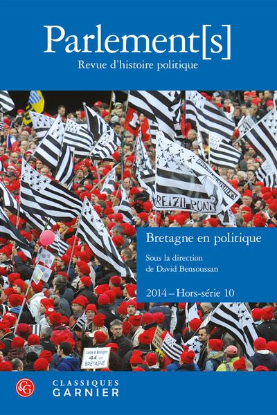 Parlement[s]. 2014 Revue d'histoire politique, Hors-série n° 10. Bretagne en politique - Militantisme jaciste et engagement à gauche