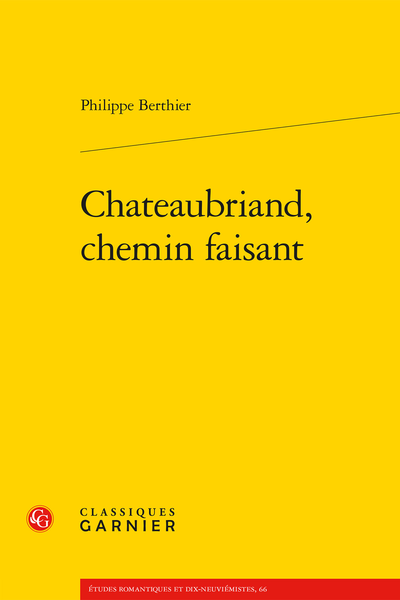 Chateaubriand, chemin faisant
