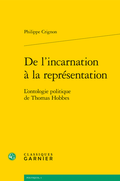 De l'incarnation à la représentation. L'ontologie politique de Thomas Hobbes