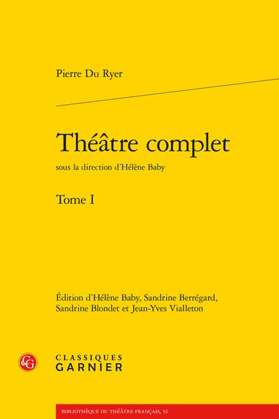 Théâtre complet. Tome I