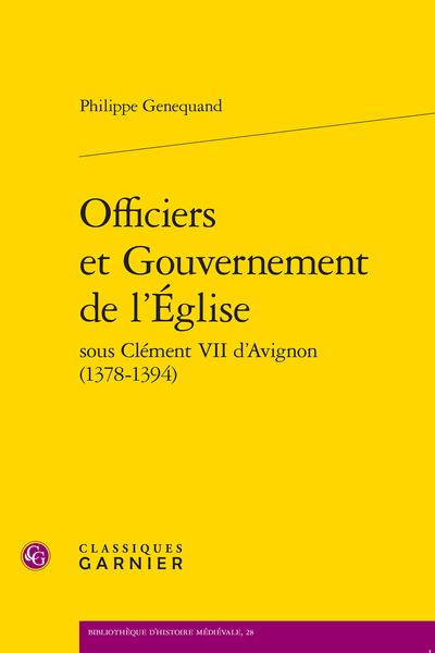 Officiers et Gouvernement de l'Église sous Clément VII d'Avignon (1378-1394)