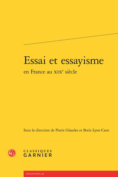 Essai et essayisme en France au XIXe siècle - Introduction