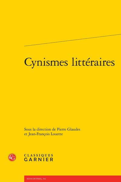 Cynismes littéraires - Présentation