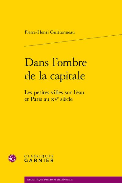 Dans l'ombre de la capitale. Les petites villes sur l'eau et Paris au XVe siècle - Abréviations