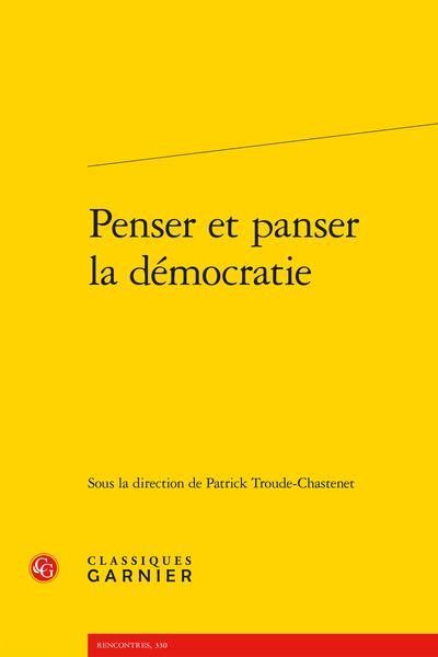 Penser et panser la démocratie - Préambule