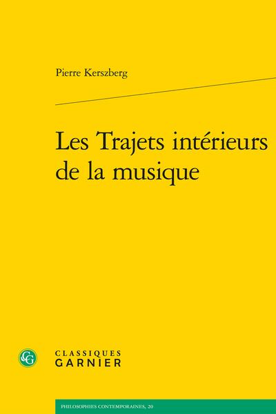 Les Trajets intérieurs de la musique Book Cover