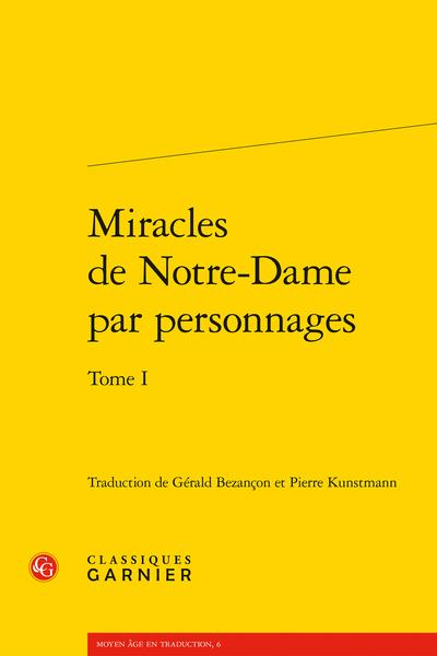 Miracles de Notre-Dame par personnages. Tome I