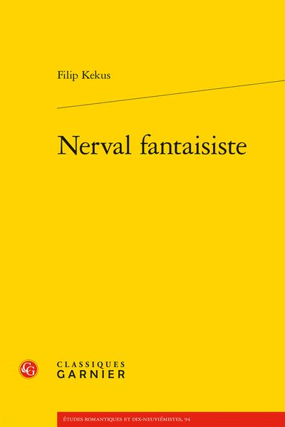Nerval fantaisiste - Table des matières