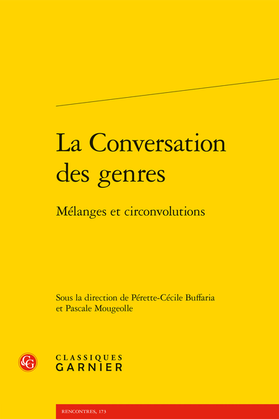 La Conversation des genres. Mélanges et circonvolutions