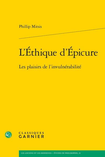 L'Éthique d'Épicure. Les plaisirs de l'invulnérabilité