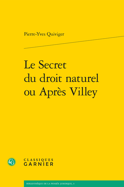 Le Secret du droit naturel ou Après Villey