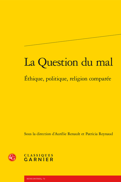 La Question du mal. Éthique, politique, religion comparée - Index des noms