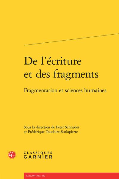 De l'écriture et des fragments. Fragmentation et sciences humaines